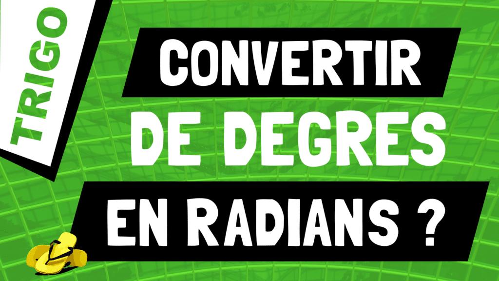Comment transformer un angle de degrés en radians ?