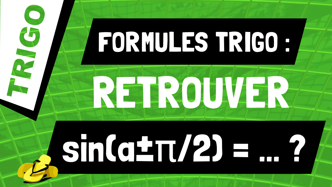 Comment retrouver les formules pour sin(a±π/2) ?