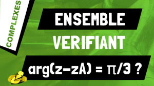 Comment trouver l'ensemble des nombres complexes z vérifiant arg(z-zA) = π/3 ?