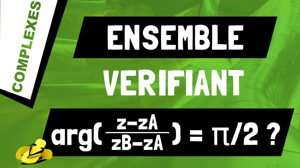 Comment déterminer l'ensemble des points M d'affixe z vérifiant arg((z-zA)/(zB-zA)) = π/2?