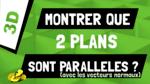 Comment montrer que 2 plans sont parallèles grâce aux vecteurs normaux ?