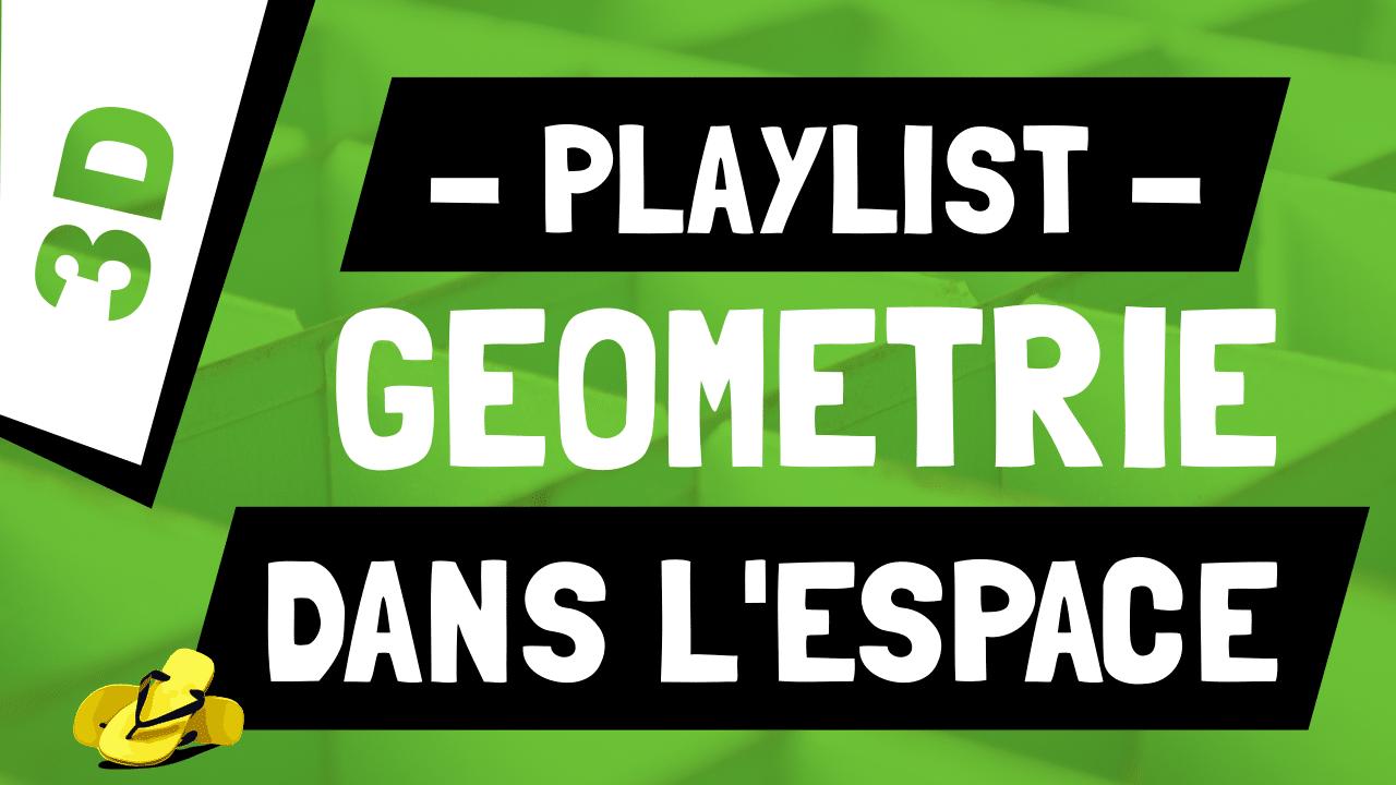 Vidéos de Maths sur la Géométrie dans l'Espace
